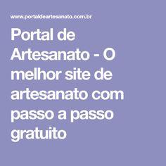 Portal de Artesanato - O melhor site de artesanato com passo a passo gratuito
