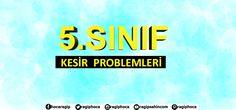 5.SINIF KESİR PROBLEMLERİ ÇÖZÜMLERİNİ İZLE