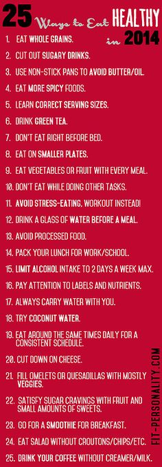 25 WAYS to eat healthy in 2014!