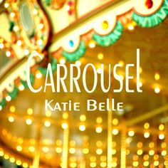 The Musical and Lyrical Undulations of Pop in Katie Belle's New Song 'Carrousel' is a Beautiful Presentation #Carrousel #KatieBelle #popmusic #Spotify
