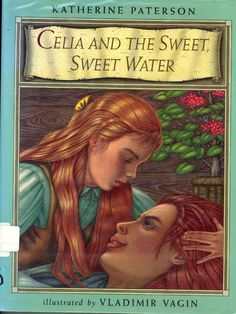 Vladimir Vagin's illustration for Celia and the Sweet, Sweet Water.