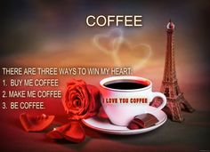 I LOVE YOU COFFEE....<3 <3 Quotes I Believe in: it is a variety of Images and quotes I believe in. I added the quote to the image to perform an image that suites a facebook cover.......♥♥