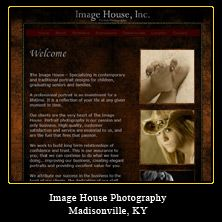My Web Design Clients: Image House Photography. Madisonville, Kentucky. http://www.imagehousephotography.com/