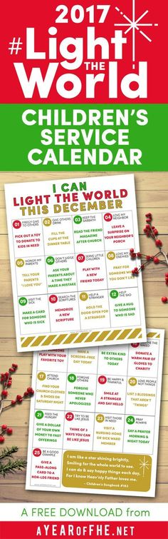 A Year of FHE // Download this FREE 2017 Light The World Service Calendar for Kids! This cute calendar has daily service that Primary-age kids can do each day with little or no help from adults. Print for your friends, family, and church groups! #LIGHTtheWORLD #lds #christmas #service #kids