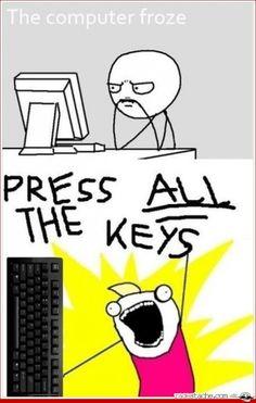 True...so true funny-stuff-   @Lawrence Bienemann  :-)