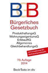 Bürgerliches Gesetzbuch BGB: mit Allgemeinem Gleichbehandlungsgesetz, BeurkundungsG, BGB-Informationspflichten-Verordnung, Einführungsgesetz...