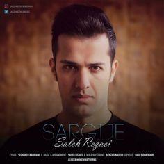 دانلود آهنگجدیدصالح رضاییبا نامسرگیجه Download New SongBy Saleh RezaeiCalledSargije