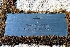 Arabella Kennedy (1956 - 1956)  Stillborn daughter of John and Jackie Kennedy