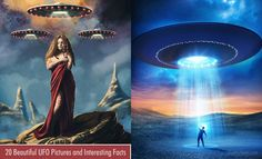 20 Beautiful UFO Pictures and Interesting Facts - UFOs Do they exist