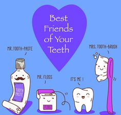Best friends of your teeth: Mr. Tooth Paste Mr. Floss It's me Mrs. Tooth Brush #DentalCheckup #Brush #Floss #Dental #Dentist #Dentistry #DentalHygiene