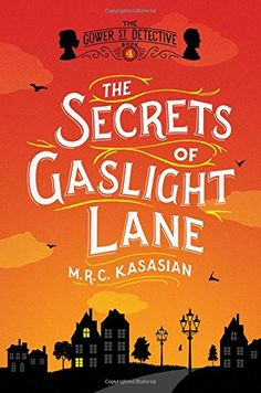 The Secrets of Gaslight Lane: The Gower Street Detective:... https://www.amazon.com/dp/1681773589/ref=cm_sw_r_pi_dp_x_GOoazbSK9SA67