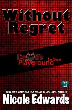 Without Regret: Devil's Playground Las Vegas by Nicole Edwards