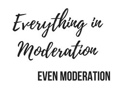 Musings: Wouldnt it be great if everyone just ate in moderation?