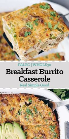 This Paleo and Whole30 Breakfast Burrito Casserole has all of the flavors of a breakfast burrito you love - just minus the tortilla. Eggs, sausage, potatoes, onion, salsa, avocado and cilantro make this a perfect casserole. Paleo + Whole30. | realsimplegood.com