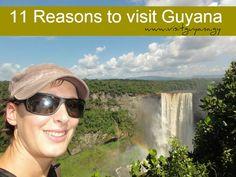 11 Reasons to Visit Guyana