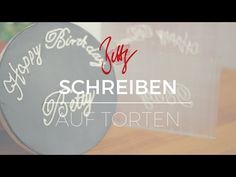 YouTube, Anleitung, Calligraphie, Schrift, Torte, writing, cake, Letters, stemping, prägen