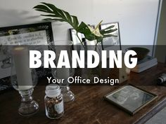 Branding Your Office Design, a Haiku Deck by Office Walls, Presentation Design, Wall Quotes, Haiku, Brand You, Case Study, Computers, Deck, Branding