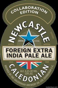 mybeerbuzz.com - Bringing Good Beers & Good People Together...: Newcastle - Foreign Extra IPA Bottles Coming To Th...