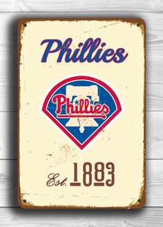 Vintage style PHILADELPHIA PHILLIES Sign, Philadelphia Phillies Est.1883 Composite Aluminum Philadelphia Phillies sign WORLDWIDE Shipping by FanZoneSigns on Etsy