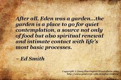 ~ Gardening quote
