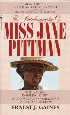 The Autobiography of Miss Jane Pittman // ⭐⭐⭐⭐