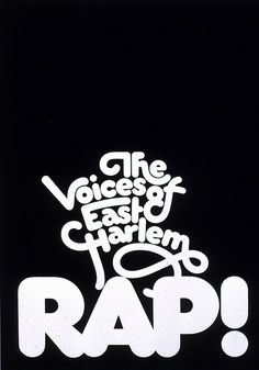 """The Voices Of East Harlem Rap!"" poster by Herb Lubalin Study Center, via Flickr"