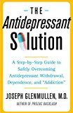 "The Antidepressant Solution: A Step-by-Step Guide to Safely Overcoming Antidepressant Withdrawal, Dependence, and ""Addiction"" - http://www.facebook.com/775716685897417/posts/851342881668130"