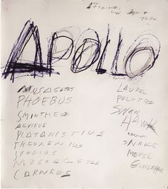 cy twombly - Apollo - this is terrific. You can only get away with crap like this when you are unquestionably already an artistic genius. Bravo, Mr. Twombly.