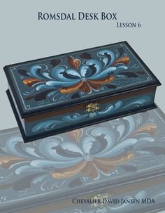 Beginner's Guide to Rosemaling Techniques  Romsdal Desk Box