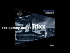 The Dummy Human - Trixx (WonderWorks Recordings)(Novembre 08-2016)