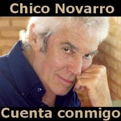 Acordes D Canciones: Chico Novarro - Cuenta conmigo