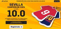 el forero jrvm y todos los bonos de deportes: betfair Sevilla  supercuota 10 Campeon Copa Rey 22...