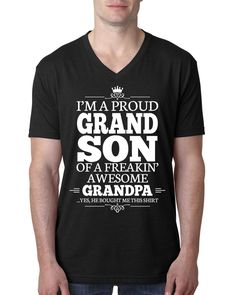 I'm a proudgrandson of a freakin' awesome grandpa V Neck T Shirt #bestgrandson #i'maproudgrandson #proudgrandson #family #present