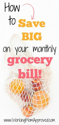 Learn how to save big on your monthly grocery bill!