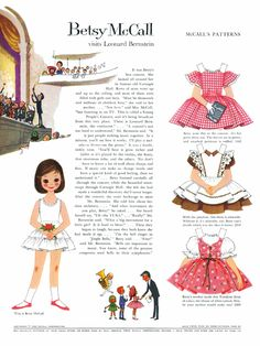 Betsy McCall paper dolls.  Played w/ these for hours and hours! I remember waiting for the new ones to arrive each month in my Mom's McCall's magazine.