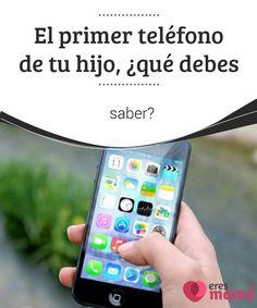 El primer #teléfono de tu hijo, ¿qué debes saber? Si estás pensando en que tu #hijo tenga su primer teléfono #móvil o smartphone, no te pierdas algunas cosas que debes #saber.