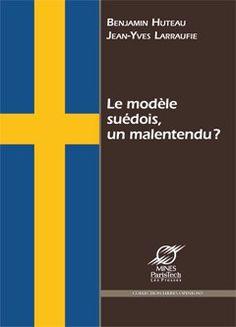 Le modèle suédois, un malentendu? Jean Yves