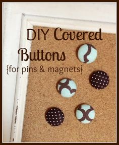 This would be a simple MOPS craft! DIY Covered Buttons for magnets for Mops meeting. Diy Arts And Crafts, Creative Crafts, Crafts To Make, Fun Crafts, Crafty Craft, Crafty Projects, Crafting, Diy Buttons, Sewing Rooms