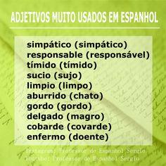 Adjetivos espanhol Study Spanish, How To Speak Spanish, Learning Spanish, Portuguese Lessons, Learn Portuguese, Brazilian Portuguese, Spanish Vocabulary, Spanish Language, Study Tips