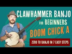 How to Play Clawhammer Banjo in 8 Essential Steps: Bonus Edition 2! (Part 2) - YouTube
