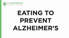 Eating to Prevent Alzheimer's. With the realization that our lifestyle choices and diet impact our health, it's now time for us to really consider what we're putting into our bodies and how that affects the states of our health. Dr. Perlmutter's Anti-Alzheimer's trio is comprised of three foods that represent some of the nutrients and vitamins that our body truly needs to thrive. Learn what they are, and begin incorporating them into your diet today!