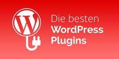 12+ WordPress Plugins: Die besten 2016