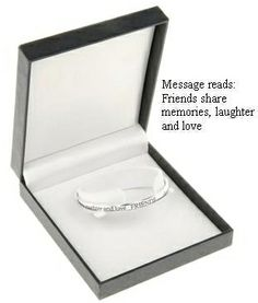 Friends share memories laughter and love. Silver plated message bangle