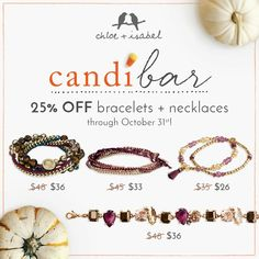 Treat yourself to fan-favorite bracelets + necklaces at 25% OFF during our #candi bar — now thru October 31st, 11:59pm EST! Www.chloeandisabel.com/boutique/amberperez