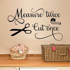 Measure Twice Cut Once Seamstress Quote, Sewing Decal, Vinyl Wall Lettering, Sewing Room Quote, Vinyl Decal
