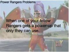""""""" When one of your fellow Rangers gets a power-up that only they can use. (Submission by hatrulez. Power Rangers Memes, Power Rangers In Space, Go Go Power Rangers, The Power Of Love, My Love, Nothing Gold Can Stay, Submission, Rhode Island, South Carolina"""
