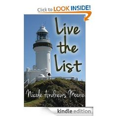 Live the List by Nicole Andrews Moore    The author is my cousin!