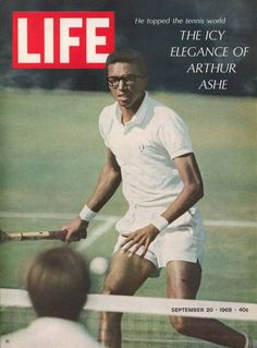 Arthur Ashe.  Tennis great
