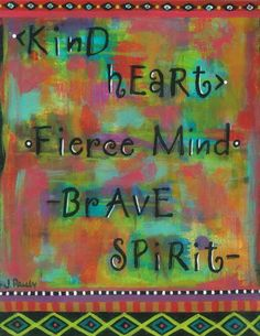 boho art, tribal art, kind heart, brave spirit, native american, inspirational art, quote art, empowering, free spirit, inner voice, soulful