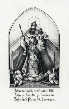 An engraving of the miraculous statue of Our Lady of Loreto in Maria Saalen in South Tyrol, Italy.